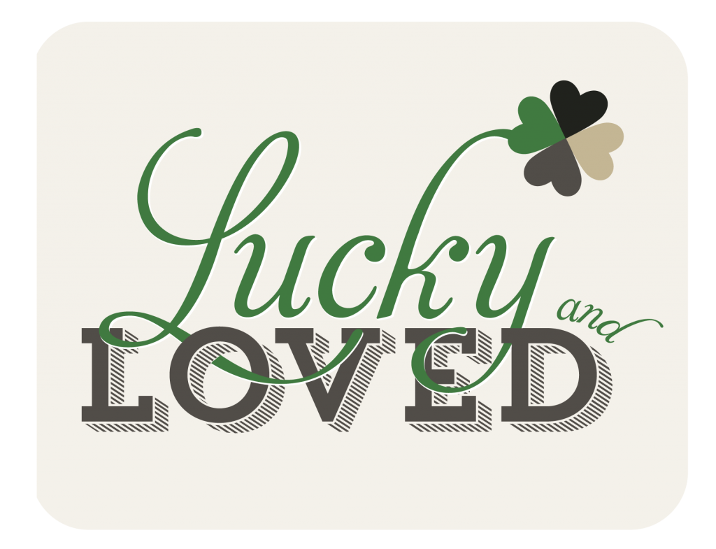 Lucky & Loved